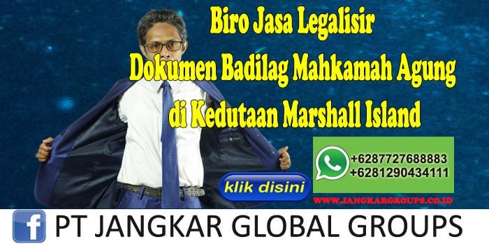 Biro Jasa Legalisir Dokumen Badilag Mahkamah Agung di Kedutaan Marshall Island