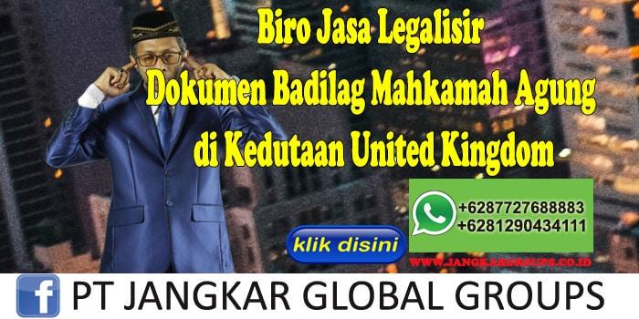 Biro Jasa Legalisir Dokumen Badilag Mahkamah Agung di Kedutaan United Kingdom