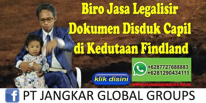 Biro Jasa Legalisir Dokumen Disduk Capil di Kedutaan Findland