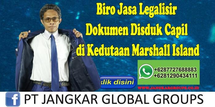Biro Jasa Legalisir Dokumen Disduk Capil di Kedutaan Marshall Island