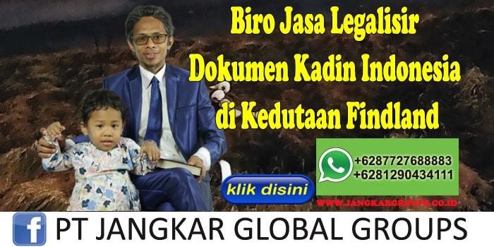 Biro Jasa Legalisir Dokumen Kadin Indonesia di Kedutaan Findland