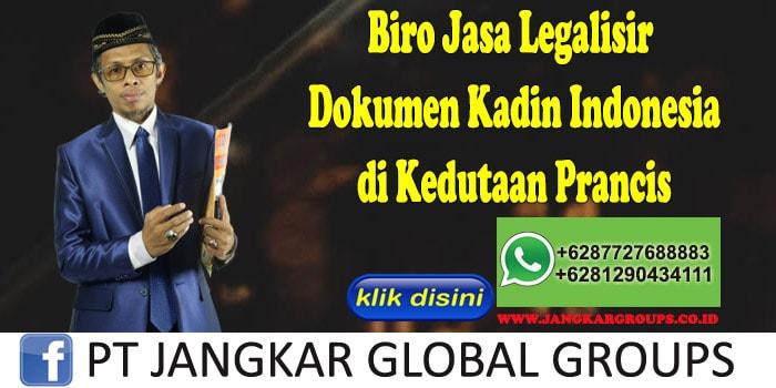 Biro Jasa Legalisir Dokumen Kadin Indonesia di Kedutaan Prancis