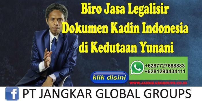 Biro Jasa Legalisir Dokumen Kadin Indonesia di Kedutaan Yunani
