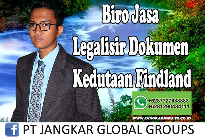 Biro Jasa Legalisir Dokumen Kedutaan Findland