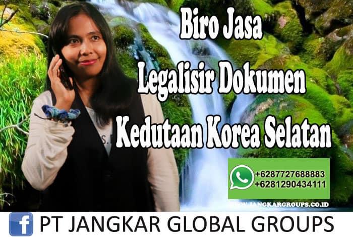 Biro Jasa Legalisir Dokumen Kedutaan Korea Selatan