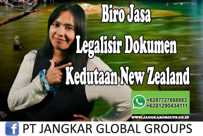 Biro Jasa Legalisir Dokumen Kedutaan New Zealand