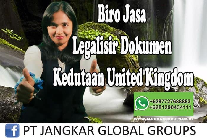 Biro Jasa Legalisir Dokumen Kedutaan United Kingdom