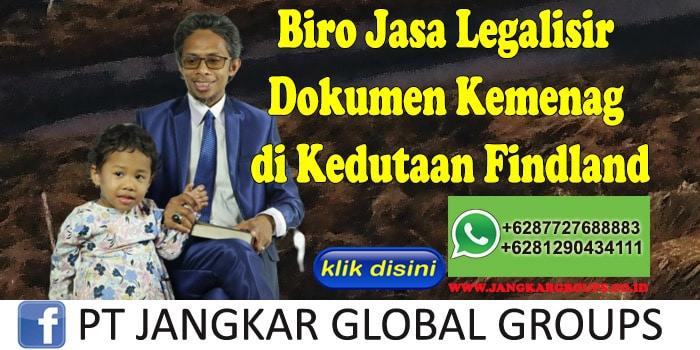 Biro Jasa Legalisir Dokumen Kemenag di Kedutaan Findland