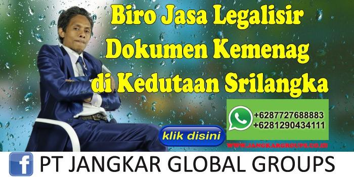 Biro Jasa Legalisir Dokumen Kemenag di Kedutaan Srilangka