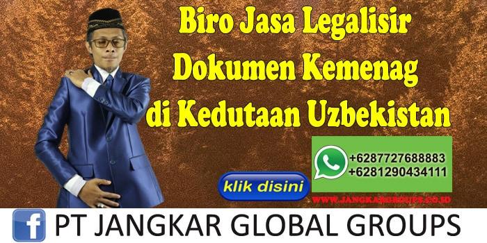 Biro Jasa Legalisir Dokumen Kemenag di Kedutaan Uzbekistan