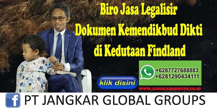 Biro Jasa Legalisir Dokumen Kemendikbud Dikti di Kedutaan Findland