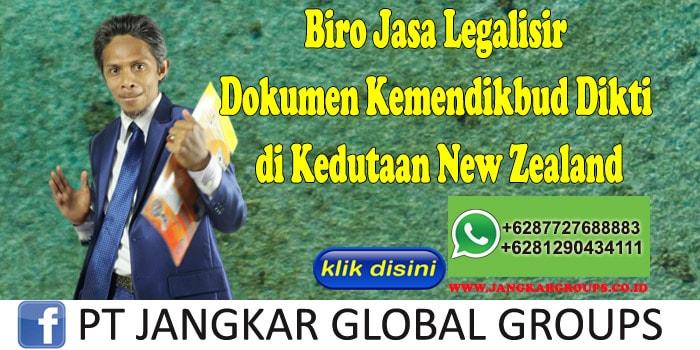 Biro Jasa Legalisir Dokumen Kemendikbud Dikti di Kedutaan New Zealand