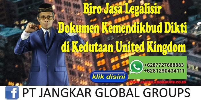 Biro Jasa Legalisir Dokumen Kemendikbud Dikti di Kedutaan United Kingdom