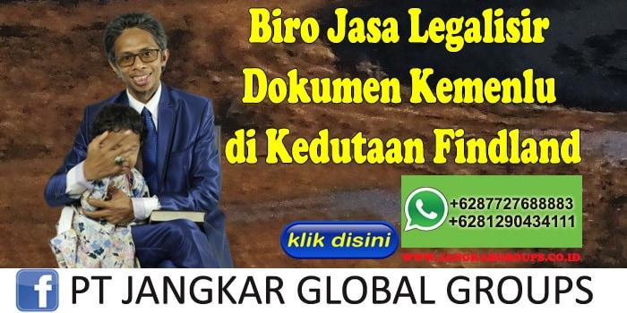 Biro Jasa Legalisir Dokumen Kemenlu di Kedutaan Findland