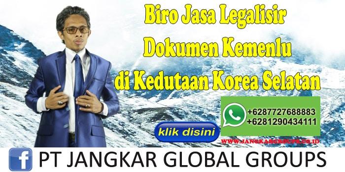 Biro Jasa Legalisir Dokumen Kemenlu di Kedutaan Korea Selatan