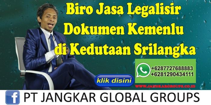 Biro Jasa Legalisir Dokumen Kemenlu di Kedutaan Srilangka