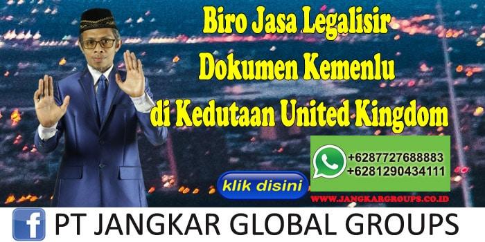Biro Jasa Legalisir Dokumen Kemenlu di Kedutaan United Kingdom
