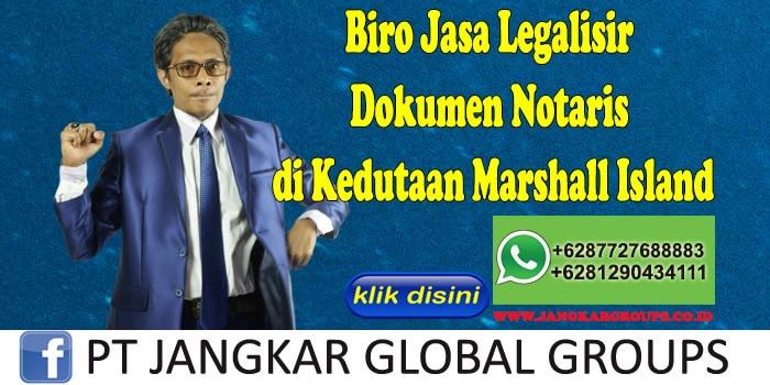 Biro Jasa Legalisir Dokumen Notaris di Kedutaan Marshall Island