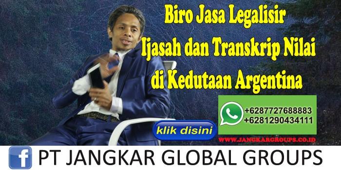 Biro Jasa Legalisir Ijasah dan Transkrip Nilai di Kedutaan Argentina
