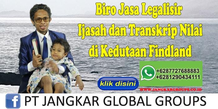Biro Jasa Legalisir Ijasah dan Transkrip Nilai di Kedutaan Findland