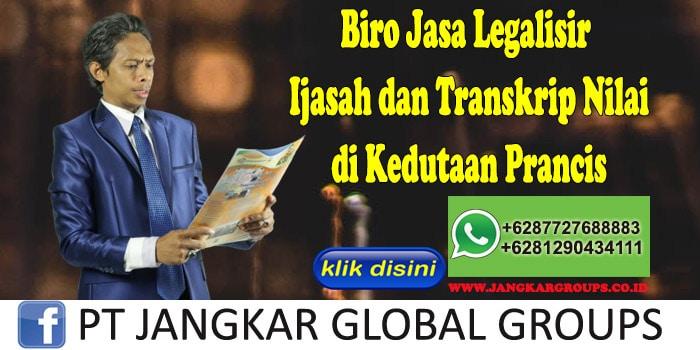 Biro Jasa Legalisir Ijasah dan Transkrip Nilai di Kedutaan Prancis
