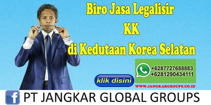 Biro Jasa Legalisir KK di Kedutaan Korea Selatan