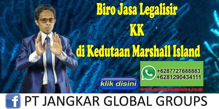 Biro Jasa Legalisir KK di Kedutaan Marshall Island