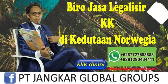 Biro Jasa Legalisir KK di Kedutaan Norwegia