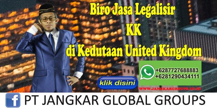 Biro Jasa Legalisir KK di Kedutaan United Kingdom