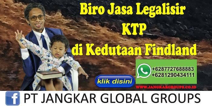 Biro Jasa Legalisir KTP di Kedutaan Findland
