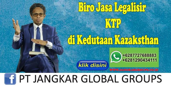 Biro Jasa Legalisir KTP di Kedutaan Kazaksthan