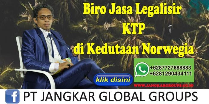 Biro Jasa Legalisir KTP di Kedutaan Norwegia