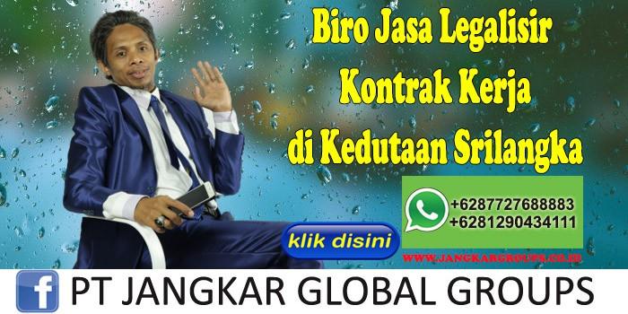 Biro Jasa Legalisir Kontrak Kerja di Kedutaan Srilangka