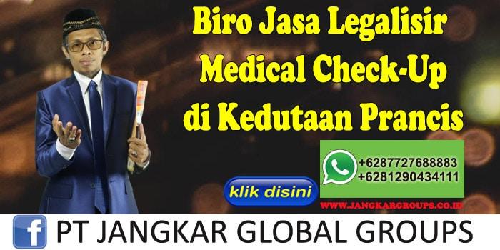 Biro Jasa Legalisir Medical Check-Up di Kedutaan Prancis