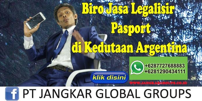 Biro Jasa Legalisir Pasport di Kedutaan Argentina
