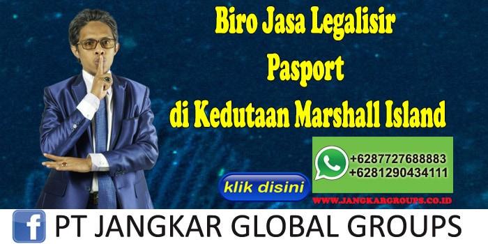 Biro Jasa Legalisir Pasport di Kedutaan Marshall Island