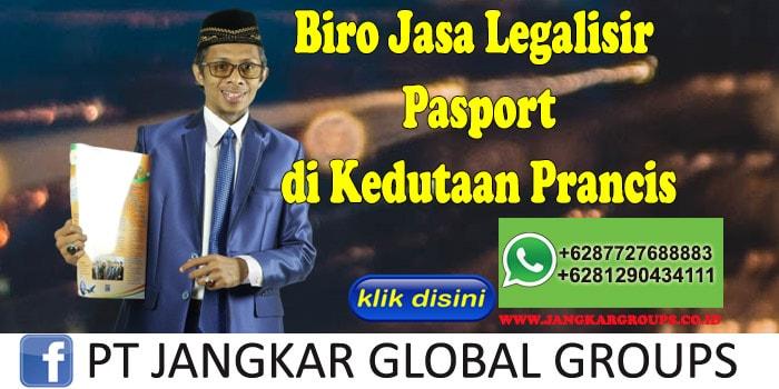 Biro Jasa Legalisir Pasport di Kedutaan Prancis