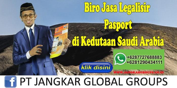 Biro Jasa Legalisir Pasport di Kedutaan Saudi Arabia
