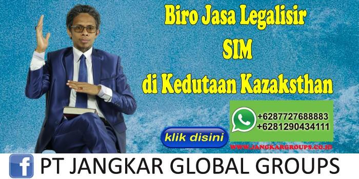Biro Jasa Legalisir SIM di Kedutaan Kazaksthan