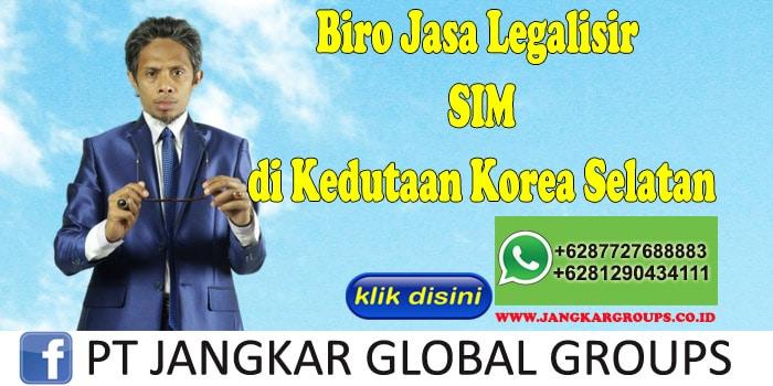 Biro Jasa Legalisir SIM di Kedutaan Korea Selatan