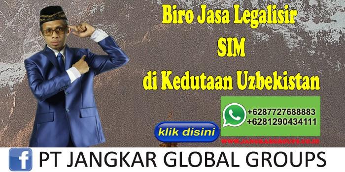 Biro Jasa Legalisir SIM di Kedutaan Uzbekistan