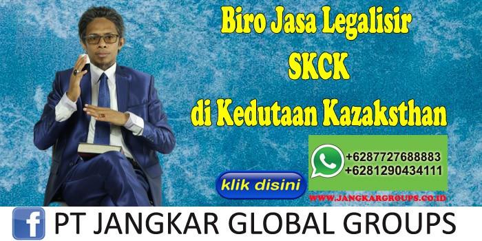 Biro Jasa Legalisir SKCK di Kedutaan Kazaksthan