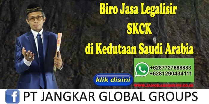Biro Jasa Legalisir SKCK di Kedutaan Saudi Arabia