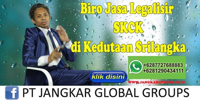 Biro Jasa Legalisir SKCK di Kedutaan Srilangka