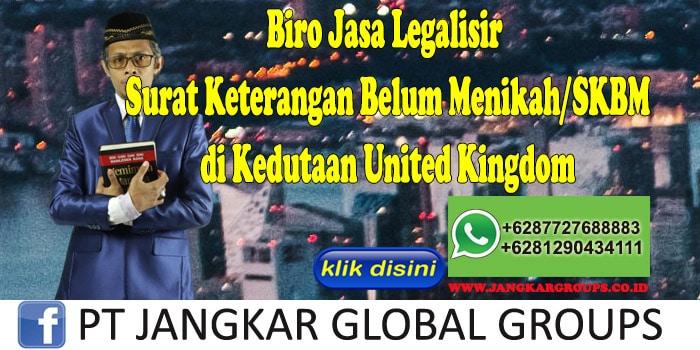Biro Jasa Legalisir Surat Keterangan Belum Menikah SKBM di Kedutaan United Kingdom