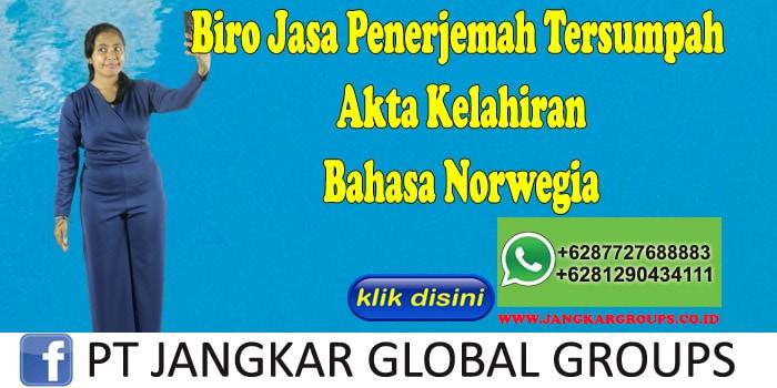 Biro Jasa Penerjemah Tersumpah Akta Kelahiran Bahasa Norwegia