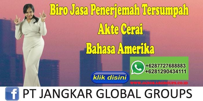 Biro Jasa Penerjemah Tersumpah Akte Cerai Bahasa Amerika