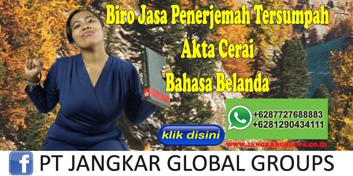 Biro Jasa Penerjemah Tersumpah Akte Cerai Bahasa Belanda