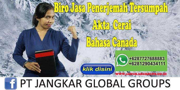 Biro Jasa Penerjemah Tersumpah Akte Cerai Bahasa Canada