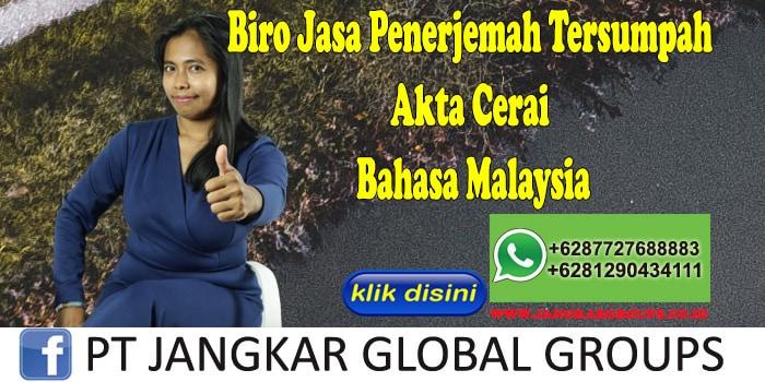 Biro Jasa Penerjemah Tersumpah Akte Cerai Bahasa Malaysia